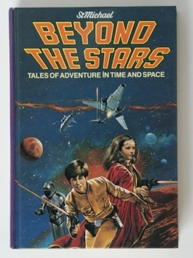 Image for Beyond the Stars. Tales of Adventure in Time and Space