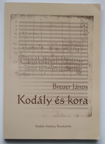 Image for Kod‡ly es kora. Hungarian