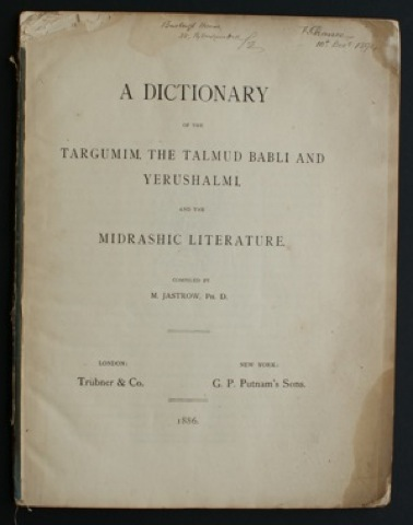 Image for A Dictionary of the Targumim, The Talmud Babli and Yerushalmi and the Midrashic Literature