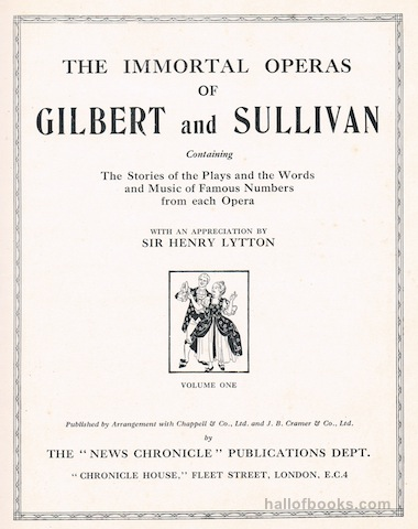 Image for The Immortal Gilbert & Sullivan Operas. Volumes 1 to 4