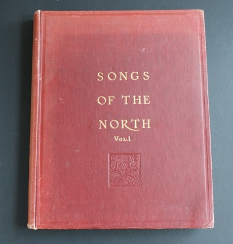 Image for Songs of the North. Vol 1.  Gathered together from The Highlands and Lowlands of Scotland.