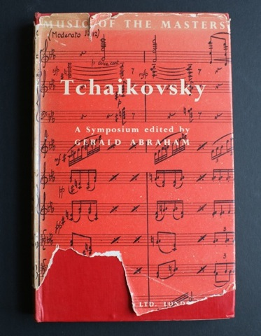 Image for Music of the Masters. Tchaikovsky. A Symposium edited by Gerald Abraham