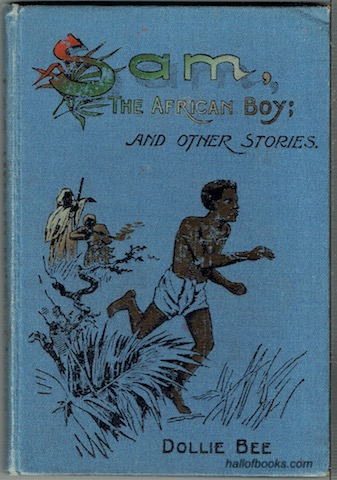 Image for Sam, The African Boy and other stories