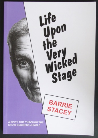 Life Upon The Very Wicked Stage. A spicy trip through the show business jungle.