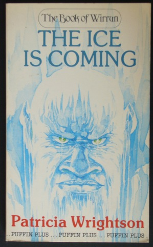 Image for The Ice Is Coming (The Book of Wirran)