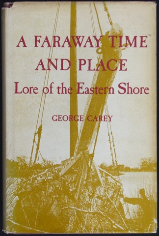 Image for A Faraway Time and Place. Lore of the Eastern Shore