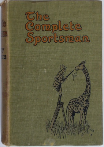 Image for The Complete Sportsman (Compiled from the occassional papers of Reginald Drake Biffin).