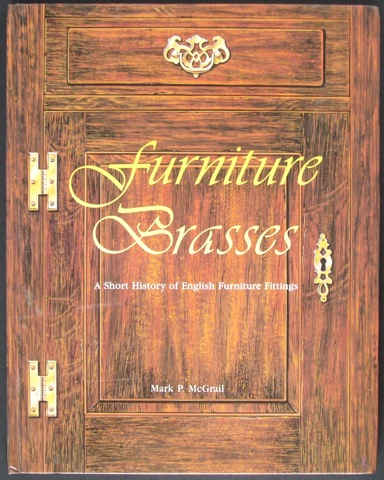 Image for Furniture Brasses. A short history of English Furniture Fittings