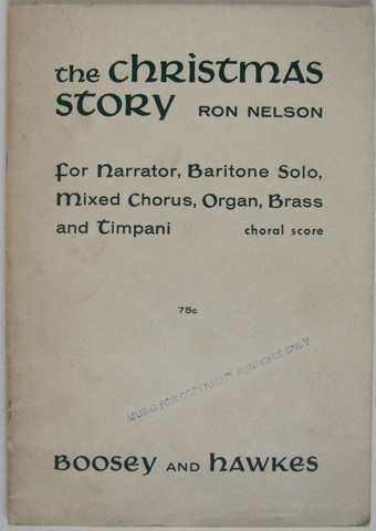 "Image for ""The Christmas Story. For Narrator, Baritone Solo, Mixed Chorus, Organ, Brass and Timpani. Choral Score."""