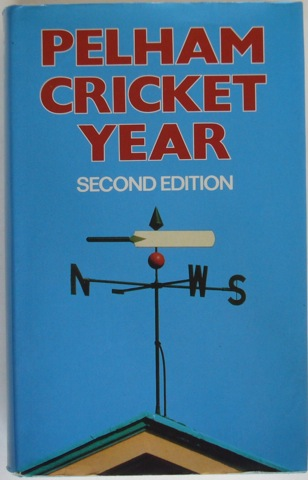 Image for Pelham Cricket Year Second Edition. September 1979 to September 1980.