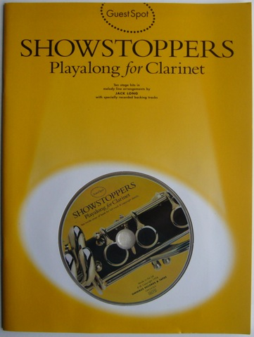 Image for Guest Spot. Showstoppers. Playalong for Clarinet. Ten stage hits in melody line arrangements by Jack Long with specially recorded backing tracks.