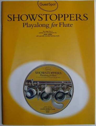 Image for Guest Spot. Showstoppers. Playalong for Flute. Ten stage hits in melody line arrangements by Jack Long with specially recorded backing tracks.
