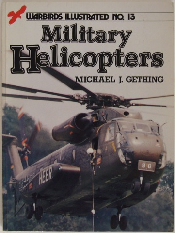 Image for Military Helicopters. Warbirds Illustrated No. 13