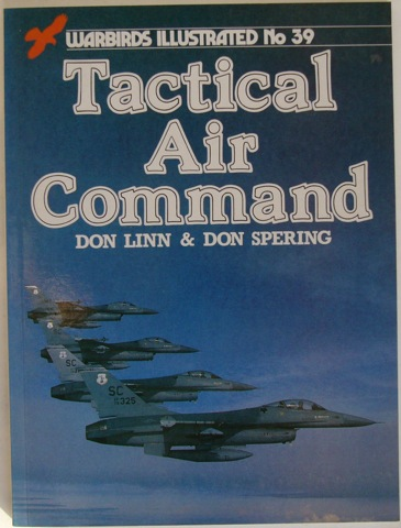 Image for Tactical Air Command. Warbirds Illustrated No. 39