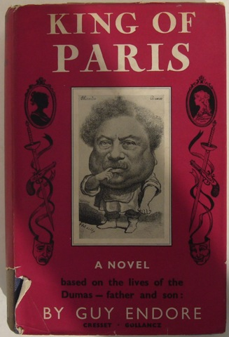 Image for King of Paris. A novel based on the lives of Dumas - father and son.