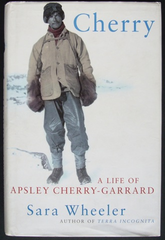 Image for Cherry. A Life of Apsley Cherry-Garrard