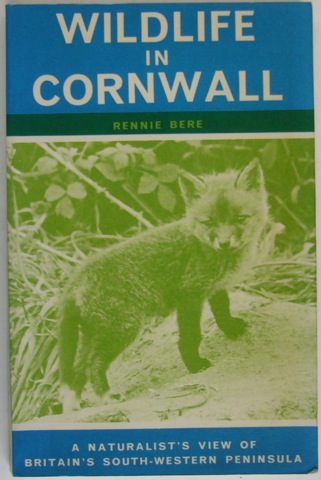 Image for Wildlife in Cornwall. A Naturalist's view of Britain's Sout-Western Peninsula
