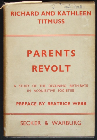 Image for Parents Revolt. A study of the declining birth-rate in acquisitive societies