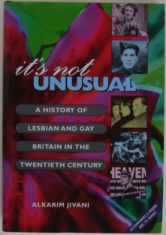 Image for It's Not Unusual. A History of Lesbian and Gay Britain in the Twentieth Century