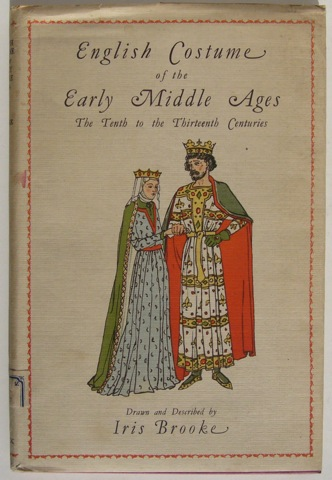 Image for English Costume of the Middle Ages: The Tenth to the Thirteenth Centuries.
