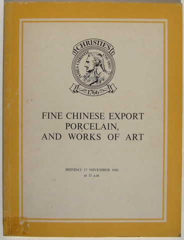 "Image for ""Fine Chinese Export Porcelain, and Works of Art. Monday 17th November 1980"""