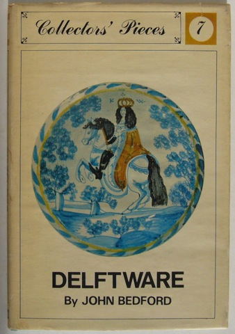 Image for Delftware. Collectors' Pieces 7