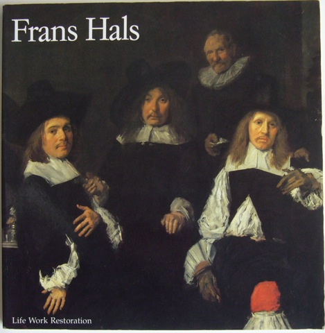 Image for Frans Hals. Life Work Restoration