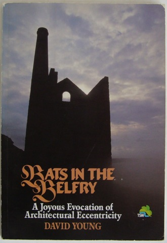 Image for Bats in Belfry. A Joyous Evocation of Architectural Eccentricity