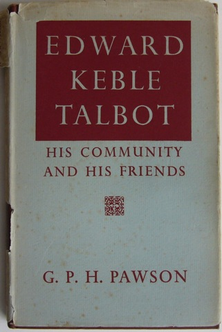 Image for Edward Keble Talbot. His Community and Friends