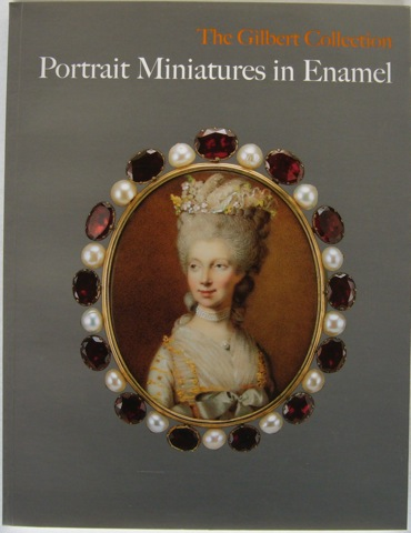 Image for The Gilbert Collection: Portrait Miniatures in Enamel