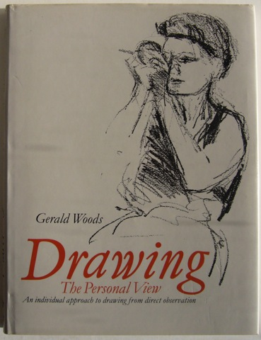Image for Drawing. The Personal View. An individual approach to drawing from direct observation.