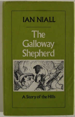 Image for The Galloway Shepherd. A Story of the Hills.