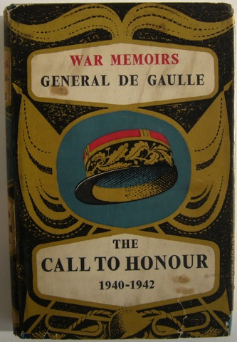Image for War Memoirs Volume One: The Call To Honour 1940 - 1942