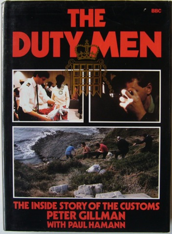 Image for The Duty Men. The Inside Story of the Customs