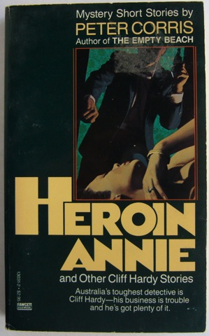 Image for Heroin Annie and Other Cliff Hardy Stories.