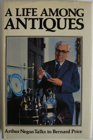 Image for A Life Among Antiques.