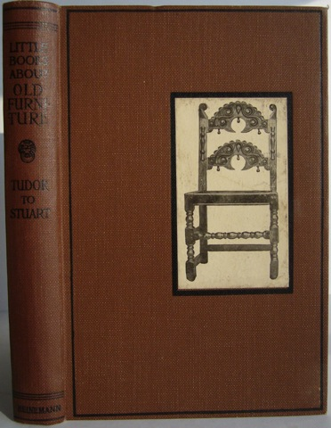 Image for Little Books about old furniture. English Furniture: Tudor to Stuart.