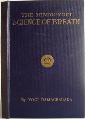 Image for The Hindu-Yogi Science Of Breath