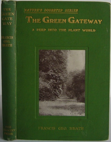 Image for The Green Gateway: A Peep into the Plant World