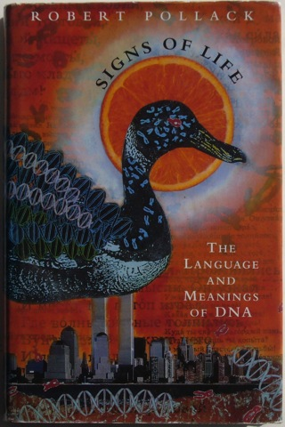 Image for Signs of Life: The Language and Meaning of DNA.