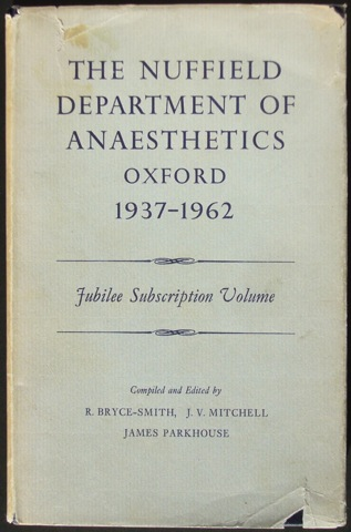 Image for The Nuffield Department of Anaesthetics Oxford 1937-1962