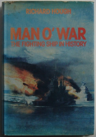 Image for Man O' War: The Fighting Ship In History
