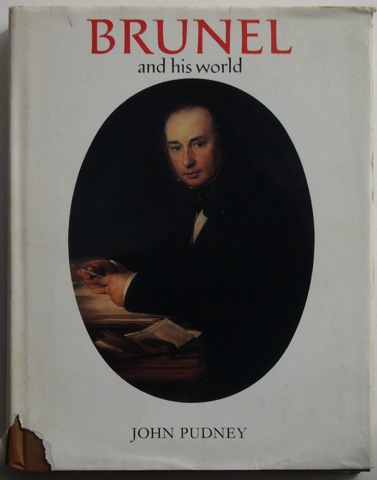 Image for Brunel and his world.