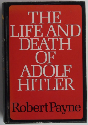 Image for The Life and Death of Adolph Hitler