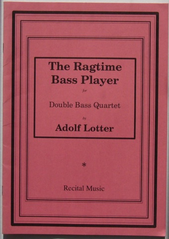 Image for The Ragtime Bass Player for Double Bass Quartet.