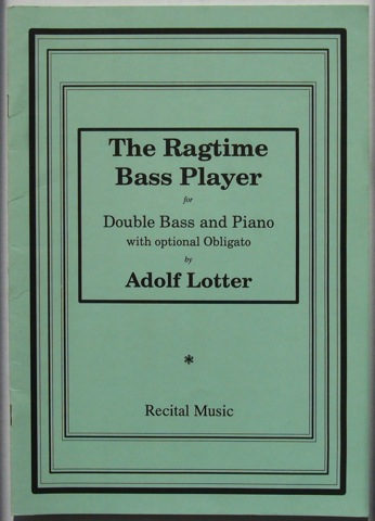 Image for The Ragtime Bass Player for Double Bass and Piano, with optional Obligato
