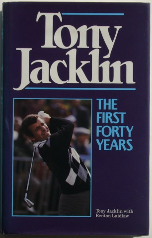 Image for Tony Jacklin: The First Forty Years