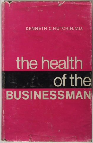 Image for The Health of the Businessman