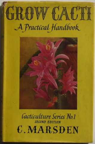 Image for Grow Cacti: A Practical Handbook