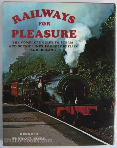 Image for Raiways for Pleasure: The Complete Guide to Steam and Scenic Lines in Great Britain and Ireland